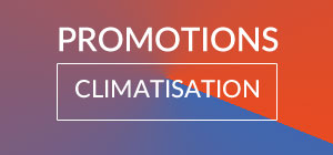Promotions climatiseur